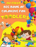 My First Big Book of Coloring for Toodlers
