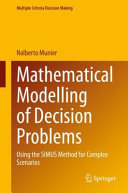 Mathematical Modelling of Decision Problems