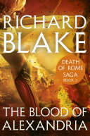 The Blood of Alexandria (Death of Rome Saga Book Three) Pdf/ePub eBook