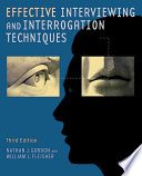 """Effective Interviewing and Interrogation Techniques"" by Nathan J. Gordon, William L. Fleisher"