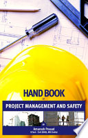 Handbook of Project Management and Safety