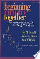 Beginning Ministry Together