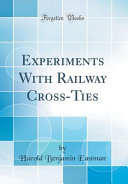 Pdf Experiments with Railway Cross-Ties (Classic Reprint)