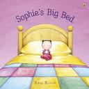 Sophie s Big Bed Book