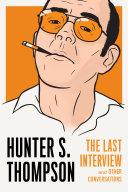 Hunter S. Thompson