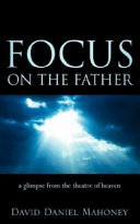 Focus on the Father