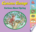 Curious George  Curious about Spring Book PDF