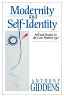Modernity and Self-identity