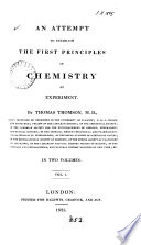 An Attempt to Establish the First Principles of Chemistry by Experiment
