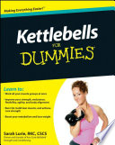 """Kettlebells For Dummies"" by Sarah Lurie"