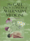 The Gale Encyclopedia of Alternative Medicine  A C