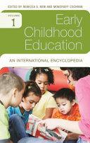Early Childhood Education  An International Encyclopedia  4 Volumes