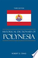 Historical Dictionary Of Polynesia