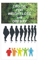 CBD Oil for Weight Loss and Obesity