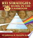 RTI Strategies that Work in the K 2 Classroom Book