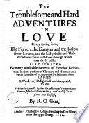 The Troublesome and Hard Adventures in Love Book