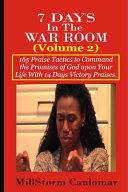 7 Days In The War Room Volume