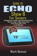 Guide to Echo Show 8 for Seniors