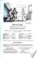 Moustache, comedie-vaudeville en 3 actes, par Paul de Kock