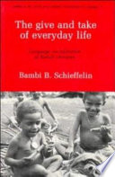 The Give and Take of Everyday Life