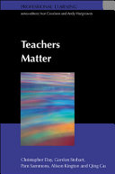 Teachers Matter: Connecting Work, Lives And Effectiveness