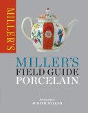 Miller s Field Guide  Porcelain