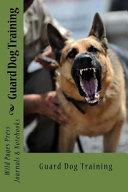 Guard Dog Training (Journal / Notebook)