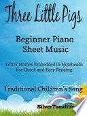 Three Little Pigs Beginner Piano Sheet Music Book