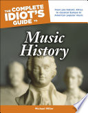 The Complete Idiot S Guide To Music History Book PDF