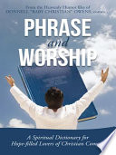 PHRASE AND WORSHIP