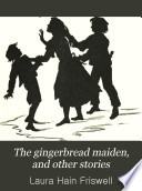 The gingerbread maiden  and other stories Book