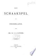 Het schaakspel in Nederland