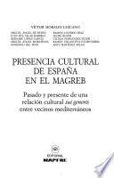 Presencia cultural de España en el Magreb