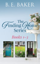 The Finding Home Series Books 1 3