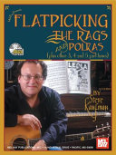 Flatpicking the Rags and Polkas