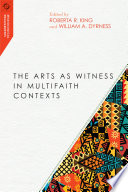 The Arts as Witness in Multifaith Contexts Book