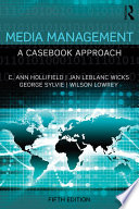 Media Management  : A Casebook Approach