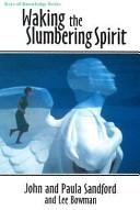 Waking the Slumbering Spirit