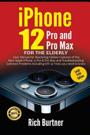 IPhone 12 Pro and Pro Max for the Elderly  Large Print Edition