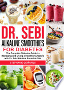 Dr  Sebi Alkaline Smoothies for Diabetes