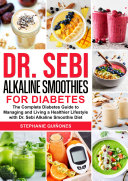Dr  Sebi Alkaline Smoothies for Diabetes