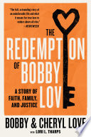The Redemption of Bobby Love Book PDF