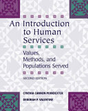 An Introduction to Human Services: Values, Methods, and Populations Served