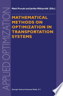 Mathematical Methods on Optimization in Transportation Systems Book