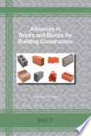 Advances in Bricks and Blocks for Building Construction