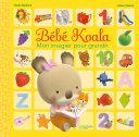 Bébé Koala - Mon imagier pour grandir