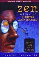Zen and the Art of Diabetes Maintenance Book PDF