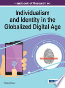 Handbook Of Research On Individualism And Identity In The Globalized Digital Age