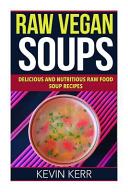 Raw Vegan Soups