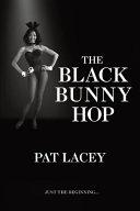 The Black Bunny Hop